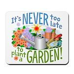 Plant a Garden Mousepad