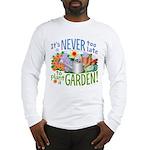 Plant a Garden Long Sleeve T-Shirt