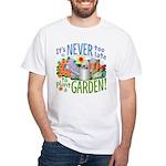 Plant a Garden White T-Shirt