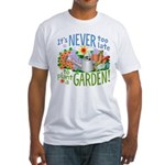 Plant a Garden Fitted T-Shirt