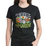 Plant a Garden Women's Dark T-Shirt