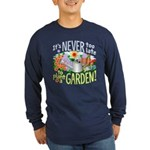 Plant a Garden Long Slv Dark T-Shirt