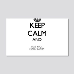 Keep Calm and Love your Exterminator Wall Decal