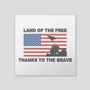 Land Of The Free Thanks To The Brave Sticker