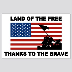 Land Of The Free Thanks To The Brave Posters