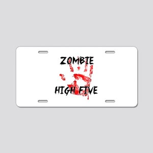 Zombie High Five Aluminum License Plate