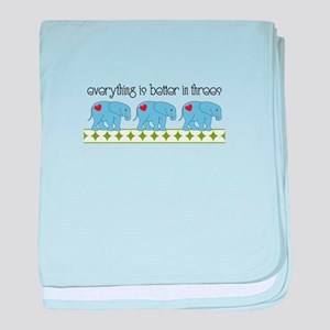 Everything Is Better In Threes baby blanket