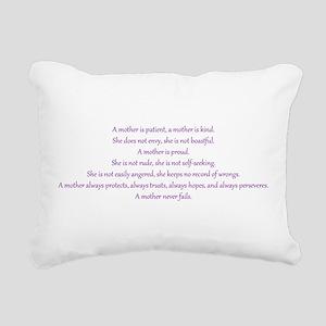 A mother never fails. Rectangular Canvas Pillow