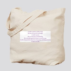 A mother never fails. Tote Bag