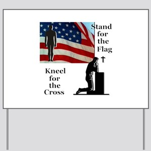 Stand for the flag Yard Sign