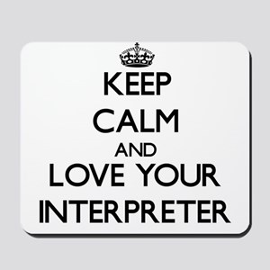 Keep Calm and Love your Interpreter Mousepad