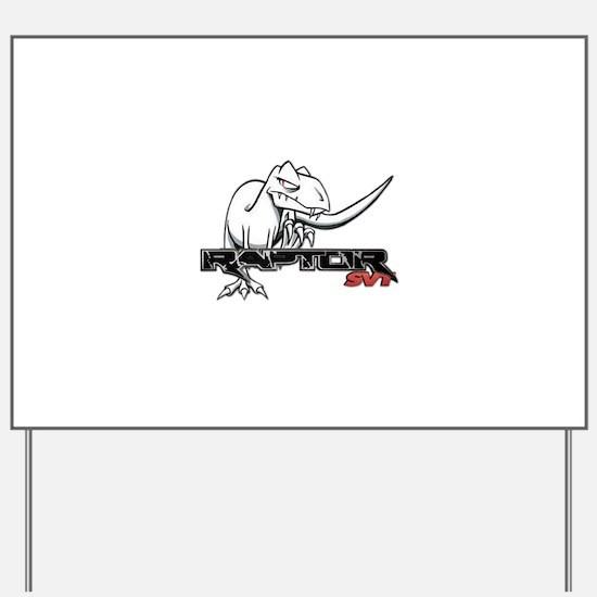 Ford Raptor SVT Yard Sign