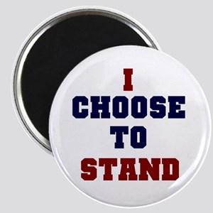 I Choose to Stand Magnet