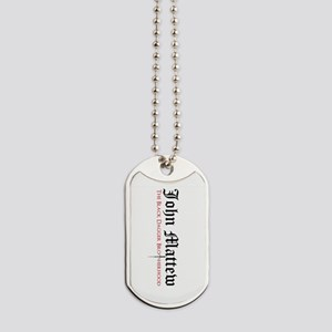 John Matthew Dog Tags