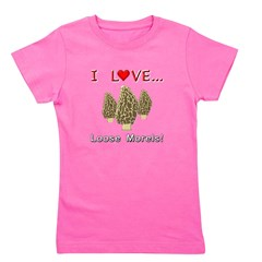 Love Loose Morels Girl's Tee