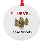 Love Loose Morels Round Ornament