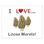 Love Loose Morels Small Poster