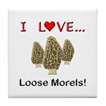 Love Loose Morels Tile Coaster