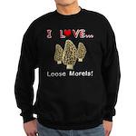 Love Loose Morels Sweatshirt (dark)