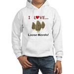 Love Loose Morels Hooded Sweatshirt