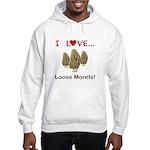Love Loose Morels Hooded Sweatshirt