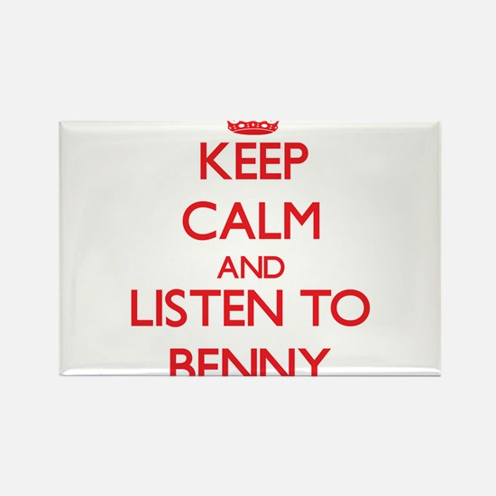 Keep Calm and Listen to Benny Magnets