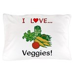 I Love Veggies Pillow Case