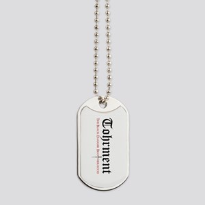Tohrment Dog Tags