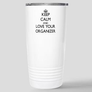 Keep Calm and Love your Organizer Travel Mug