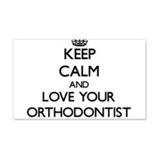 Keep Calm and Love your Orthodontist Wall Decal