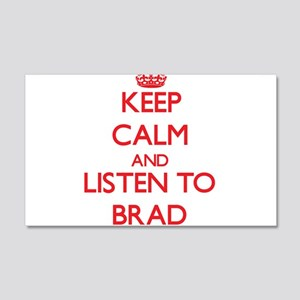 Keep Calm and Listen to Brad Wall Decal