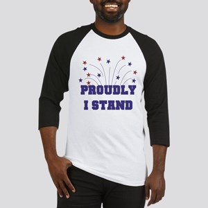 Proudly I Stand Baseball Jersey