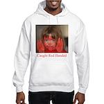 Caught Red Handed Hooded Sweatshirt