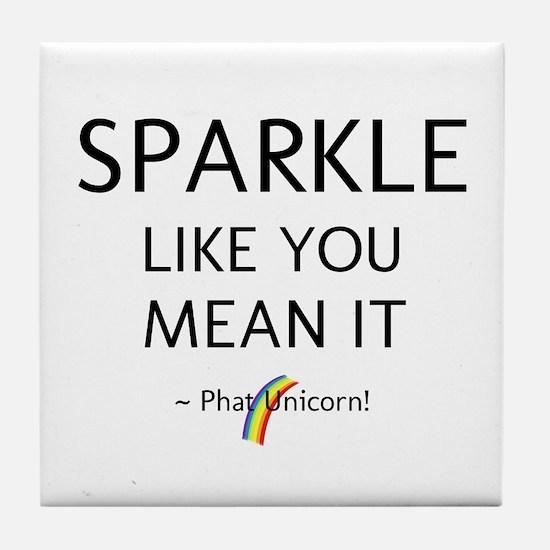 Sparkle Like You Mean It Tile Coaster