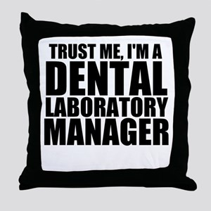 Trust Me, I'm A Dental Laboratory Manager Thro