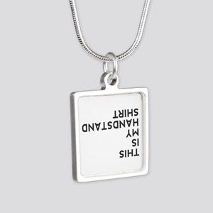 this is my handstand Silver Square Necklace