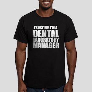 Trust Me, I'm A Dental Laboratory Manager T-Sh