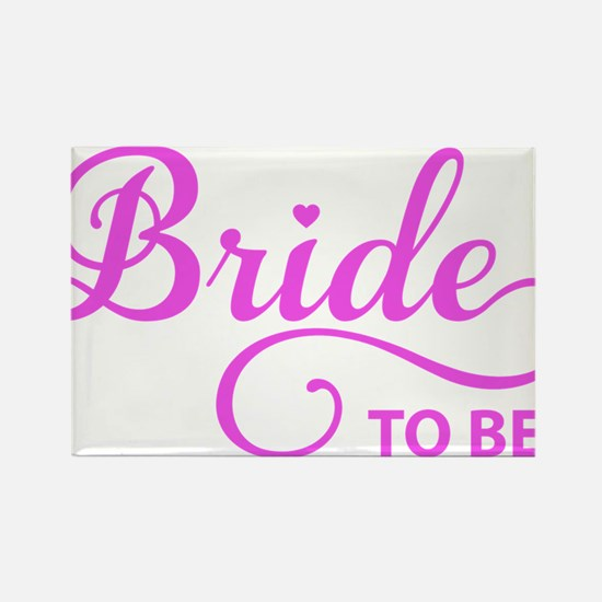 Bride to be Magnets