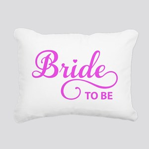 Bride to be Rectangular Canvas Pillow