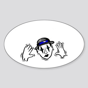 I Punched a Mime Today Oval Sticker