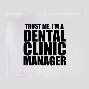 Trust Me, I'm A Dental Clinic Manager Throw Bl
