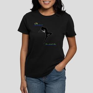 Jaz Dance - It's What I Do Women's Dark T-Shirt