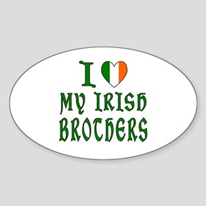 I Love My Irish Brothers Sticker (Oval)