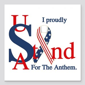 "Usa Stand For Anthem Square Car Magnet 3"" X 3"