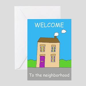 Welcome to the neighborhood house. Greeting Cards
