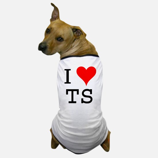 I Love TS Dog T-Shirt