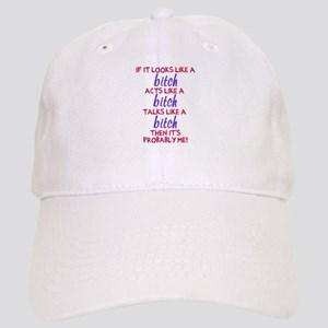 Looks Like A Bitch Baseball Cap