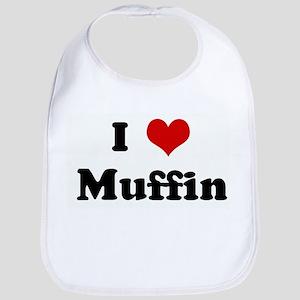I Love Muffin Bib