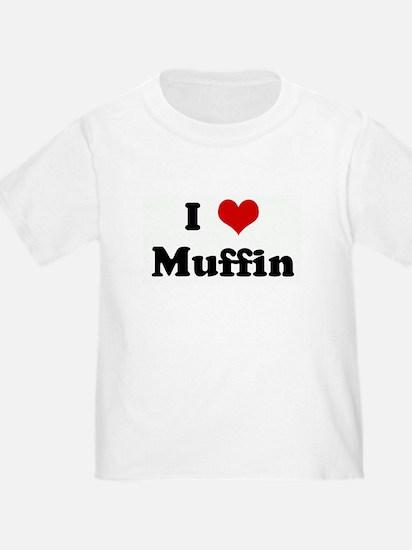 I Love Muffin T