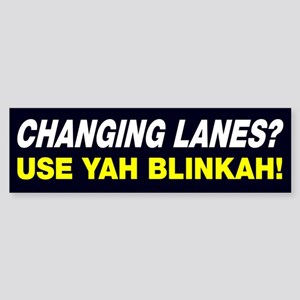 Changing Lanes Use Blinker Bumper Sticker